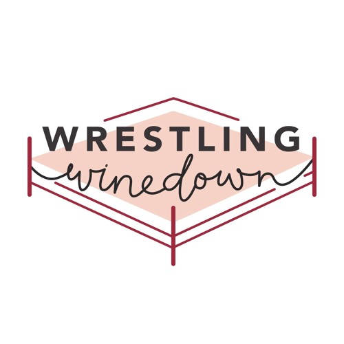 WWE's Next Top Megastars - Wrestling Winedown
