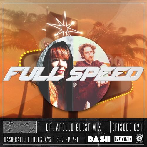 FULL SPEED EPISODE 021 - DR APOLLO