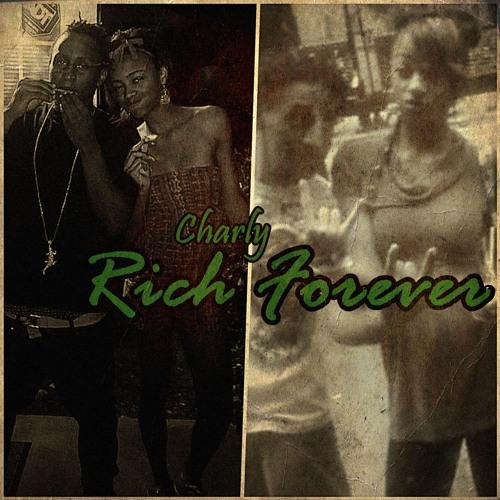 Charly - RICH FOREVER (C Mix)