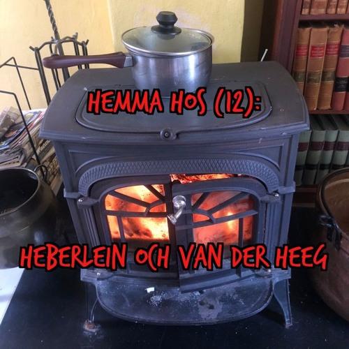 Hemma hos Heberlein och van der Heeg (#12)