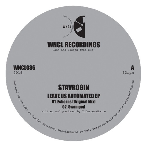 WNCL036: STAVROGIN_Leave Us Automated EP