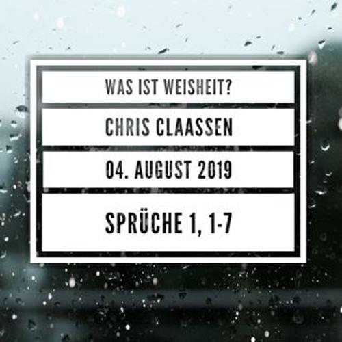 Was ist Weisheit? - Chris Claaßen - 20190804