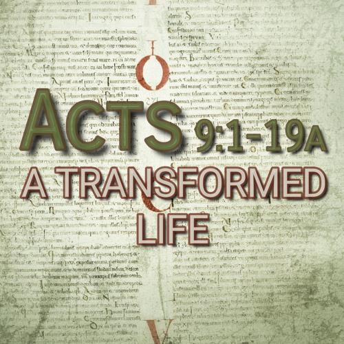 Acts 9:1-19a (preacher: Andy Lawrie)
