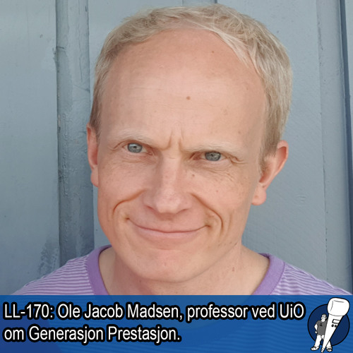 LL-170: Ole Jacob Madsen om Generasjon Prestasjon