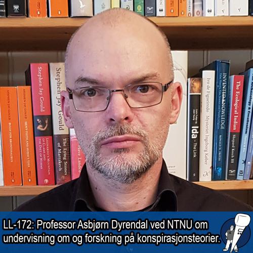 LL-172: Asbjørn Dyrendal om konspirasjonsforskning i skolen