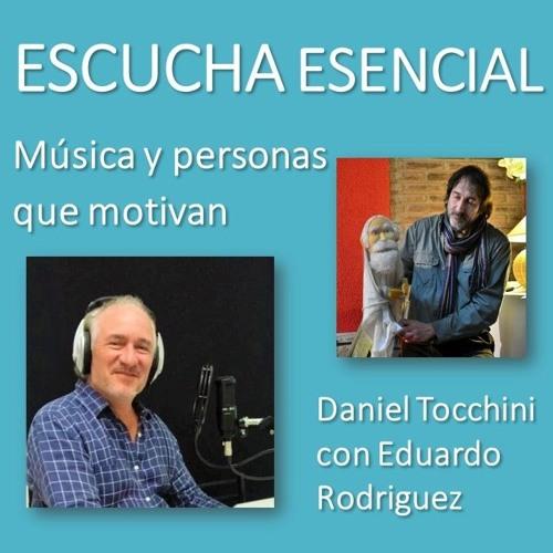 Escucha Esencial - Ep 10 - Entrevista a Eduardo Rodriguez