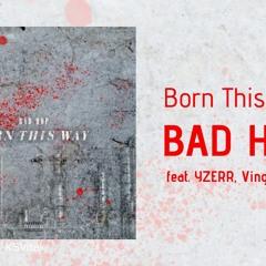 BAD HOP - Born This Way  (feat. YZERR, Vingo & Bark) - Kengan Ashura ED
