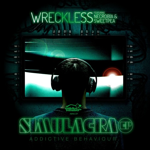 Wreckless feat. Necrobia & Sweetpea - Simulacra EP
