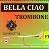 Bella Ciao | Free Download Sheet Music and Play-Along | Trombone And Piano