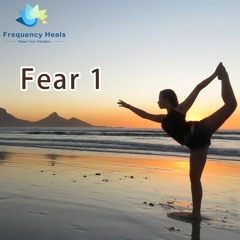 Frequency Heals - Fear 1 (XTRA)