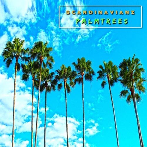 Scandinavianz - Palmtrees (Free download)  [Out on SPOTIFY]  ❤ ♫ 🎶