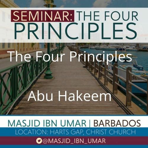 3 - The Four Principles - Abu Hakeem   Masjid ibn Umar Barbados