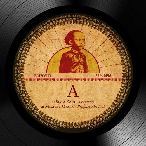Mighty Massa ft. Sista Zari - Prophecy / Jah Jah Come [BR1206LD]