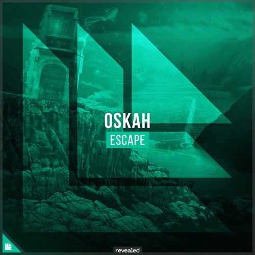 Oskah - Escape [FREE DOWNLOAD]