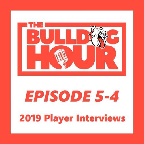 The Bulldog Hour, Episode 5-4: 2019 Senior Player Interviews