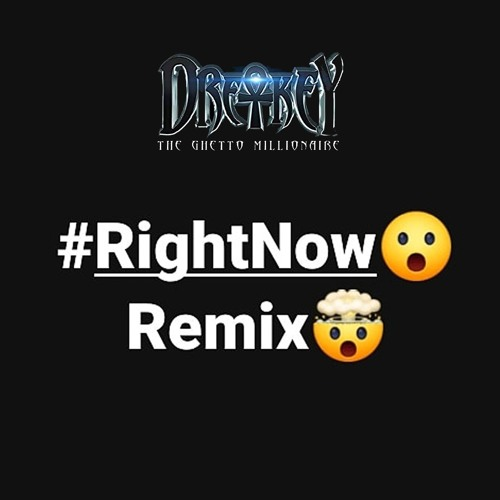 Right Now(Remix)