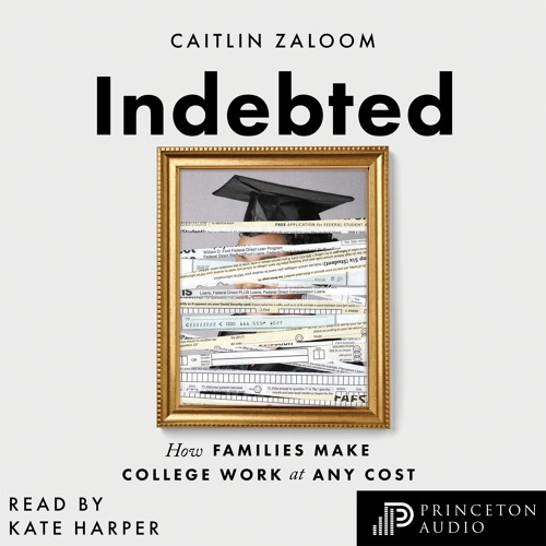 Indebted by Caitlin Zaloom