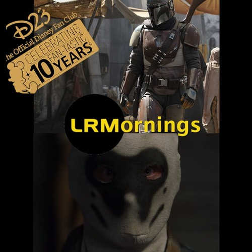 What Do We Expect From D23 And What Upcoming TV Shows Are We Excited About | LRMornings