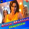 Slow Motion - Bharat ( Remix ) Dj IS SNG