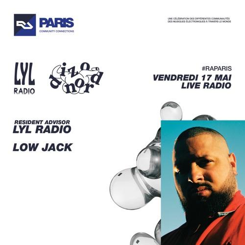 RA Live - 17.5.2019 - Low Jack at Community Connections Paris