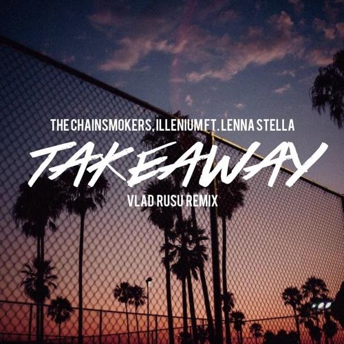 Takeaway chainsmokers
