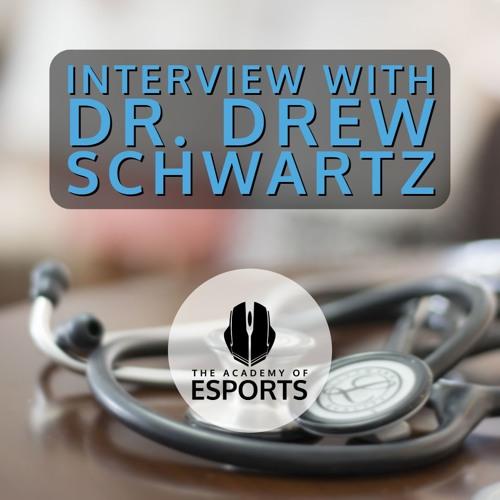 Interview with Dr. Drew Schwartz