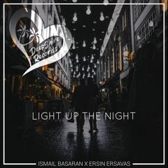 İsmail Başaran & Ersin Ersavaş - Light Up The Night