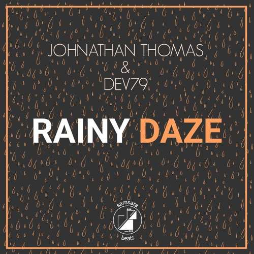 Johnathan Thomas & Dev79 - Rainy Daze
