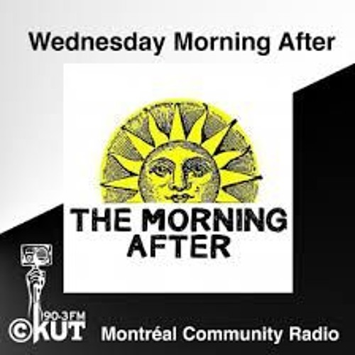 CKUT 90.3 FM - Mike McKenna Jr on 'Wednesday Morning After'