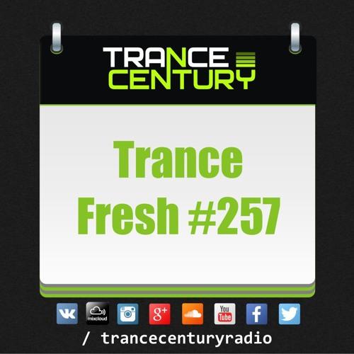 #TranceFresh 257