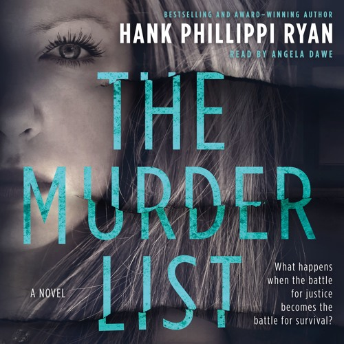 The Murder List by Hank Phillippi Ryan, audiobook excerpt