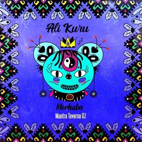 Ali Kuru - Merhaba EP (Mantra Taverna 02)
