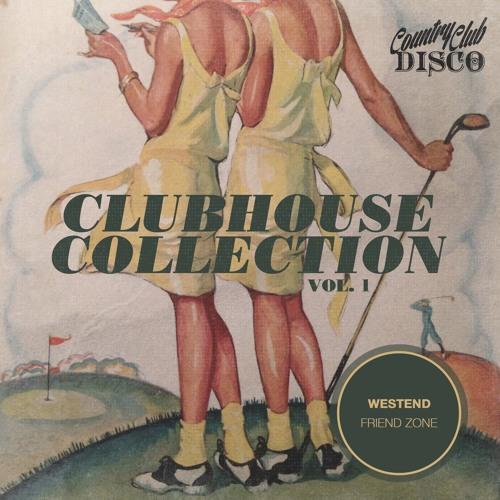 Westend - Friend Zone (EDM Identity Premiere) - Country Club Disco