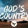 God's Country (Rough Cut) - Blake Shelton Cover