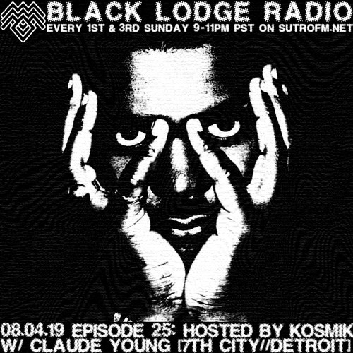 Black Lodge Radio EP 25: CLAUDE YOUNG