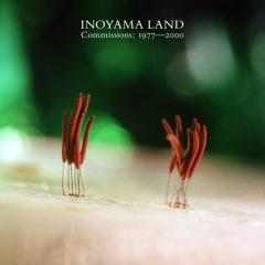 "Inoyama Land - ""Hair Air"" (Commissions: 1977-2000)"