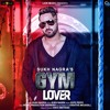 Gym Lover Sukh Nagra | Gym Motivation Songs | Download Mp3 Audio New Punjabi Songs 2019