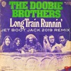 The Doobie Brothers - Long Train Running (Jet Boot Jack 2019 Remix) FREE DOWNLOAD!