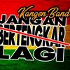 Jangan Bertengkar lagi REGGAE Kangen Band
