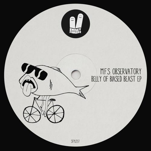 M.F.S: Observatory - Cut me (Original Mix) Smiley Fingers