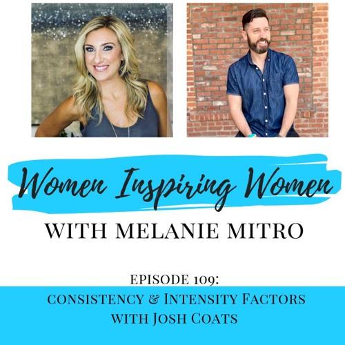 Episode 109: Consistency & Intensity Factors with Josh Coats