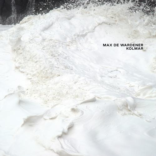 Max de Wardener - Kolmar (Digital Single)