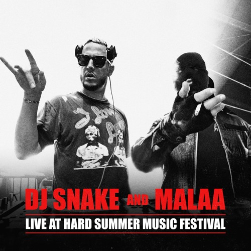 DJ Snake B2B Malaa @ Hard Summer 2019