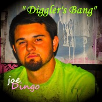 "joe Dingo ""Diggler's BANG!""   Prod. Joe Dingo Artwork"