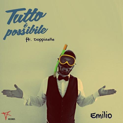 Emilio Ft. DoppiaElle - Tutto è possibile