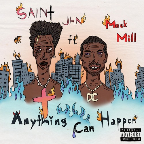 Anything Can Happen(ft. Meek Mill)