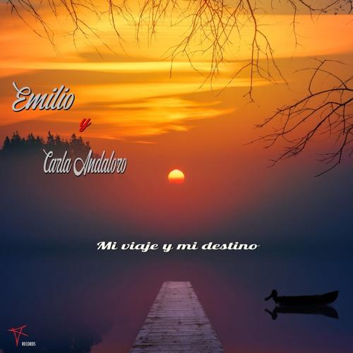 Emilio ft. Carla Andaloro - Mi Viaje Y Mi Destino