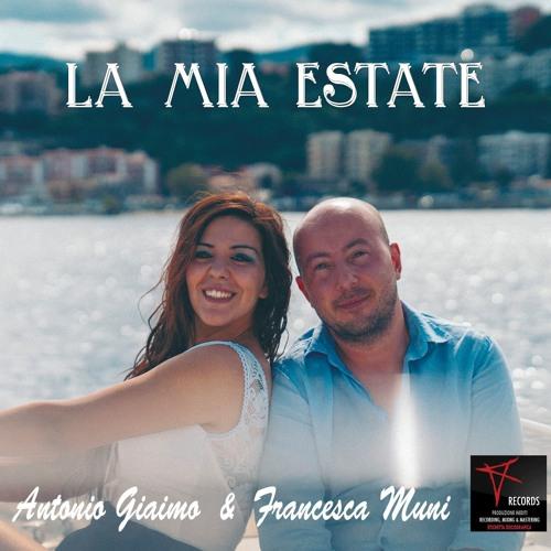 Antonio Giaimo ft. Francesca Muni - La mia estate