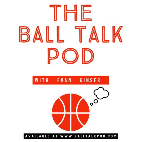 The Ball Talk Pod with Evan Kinser: Interview with Craig Hodges