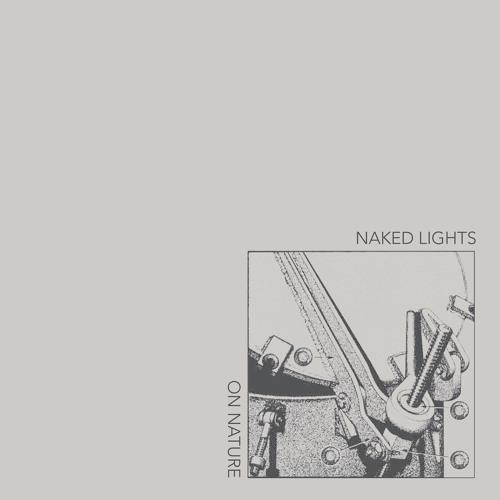 Naked Lights - Mostly Bag